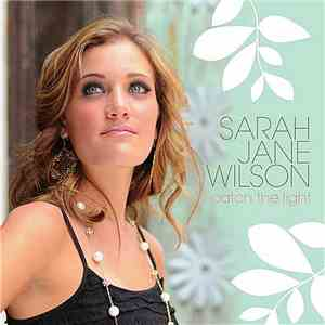 Sarah Jane Wilson - Catch The Light mp3 flac