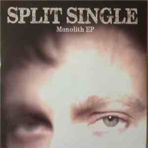 Split Single - Monolith EP mp3 flac