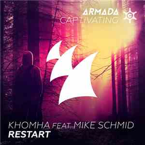 KhoMha feat. Mike Schmid - Restart mp3 flac