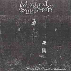 Mystical Fullmoon  - From The Southern Lands... mp3 flac