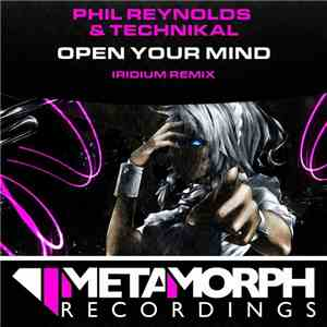 Phil Reynolds & Technikal - Open Your Mind mp3 flac