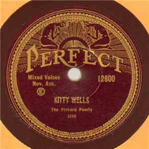 The Pickard Family - Kitty Wells / The Old Grey Goose Is Dead mp3 flac