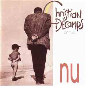 Christian Decamps & Fils - Nu mp3 flac