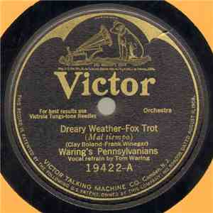 Waring's Pennsylvanians - Dreary Weather / Any Way The Wind Blows mp3 flac