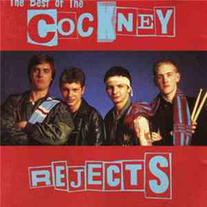 Cockney Rejects - The Best Of The Cockney Rejects mp3 flac