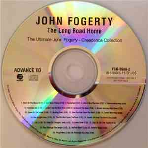 John Fogerty - The Long Road Home: The Ultimate John Fogerty - Creedence Collection mp3 flac
