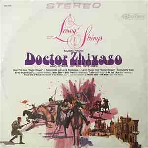 "Living Strings - Music From ""Doctor Zhivago"" And Other Motion Pictures mp3 flac"