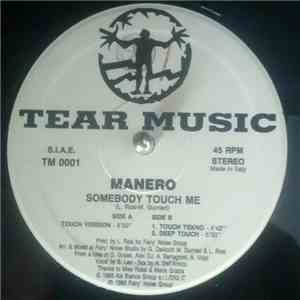 Manero - Somebody Touch Me mp3 flac