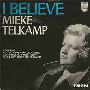 Mieke Telkamp - I Believe / You'll Never Walk Alone / All Through The Night / The Last Rose Of Summer mp3 flac
