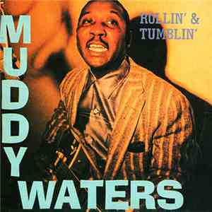 Muddy Waters - Rollin' And Tumblin' mp3 flac