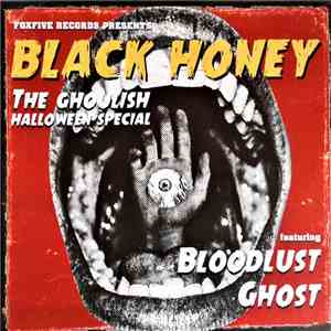 Black Honey  - The Ghoulish Halloween Special mp3 flac