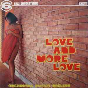 Orchestra Puccio Roelens - Love And More Love