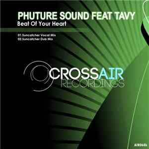Phuture Sound Feat Tavy - Beat Of Your Heart mp3 flac