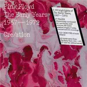 Pink Floyd - Cre/ation - The Early Years 1967 - 1972 mp3 flac