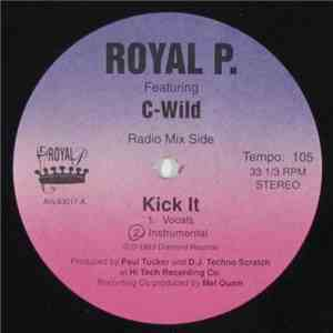 Royal P  featuring C-Wild - Kick It mp3 flac