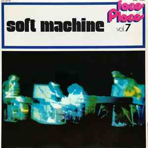 Soft Machine - Faces And Places Vol. 7 mp3 flac