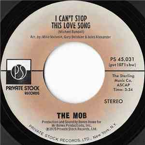 The Mob  - I Can't Stop This Love Song / Hot Music mp3 flac