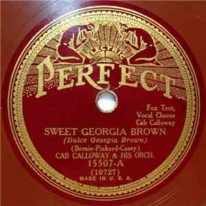 Cab Calloway & His Orch. - Sweet Georgia Brown / Slow But Sure mp3 flac