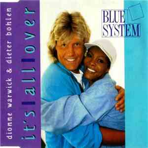 Blue System  Dionne Warwick & Dieter Bohlen - It's All Over mp3 flac