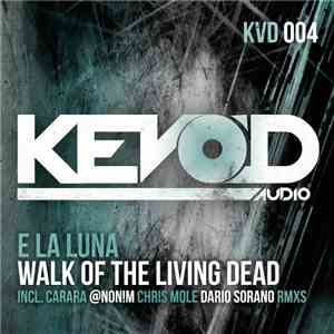 E La Luna - Walk Of The Living Dead mp3 flac