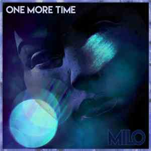 Milo  - One More Time mp3 flac