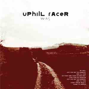 Uphill Racer - WAS mp3 flac
