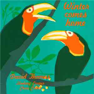 David Thomas And His Legs - Winter Comes Home mp3 flac