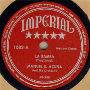 Manuel S. Acuña And His Orchestra - La Bamba / La Mesticita mp3 flac