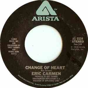 Eric Carmen - Change Of Heart / Hey Deanie mp3 flac