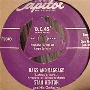 Stan Kenton And His Orchestra - Bags And Baggage mp3 flac