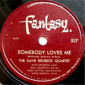 The Dave Brubeck Quartet - Crazy Chris / Somebody Loves Me mp3 flac