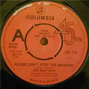The Root Boys - Please Don't Stop The Wedding / Your Love Your Love mp3 flac