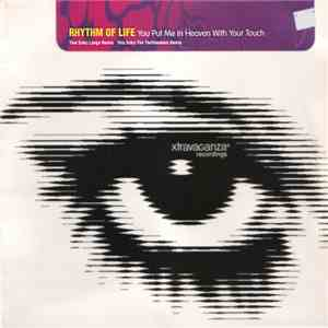 Rhythm Of Life - You Put Me In Heaven With Your Touch mp3 flac