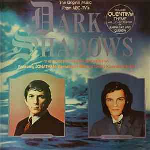 The Robert Cobert Orchestra Featuring Jonathan (Barnabas) Frid And David (Quentin) Selby - The Original Music From ABC-TV's Dark Shadows mp3 flac