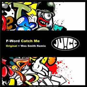 F-Word - Catch Me mp3 flac