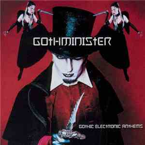 Gothminister - Gothic Electronic Anthems mp3 flac