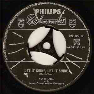 Guy Mitchell With Jimmy Carroll And His Orchestra - Let It Shine, Let It Shine / Butterfly Doll mp3 flac