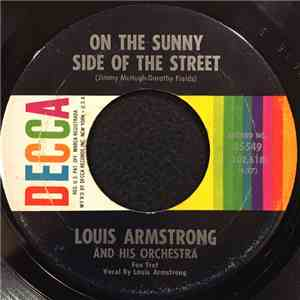 Louis Armstrong And His Orchestra - On The Sunny Side Of The Street mp3 flac