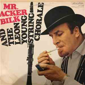 Acker Bilk and the Leon Young String Chorale - Mr. Acker Bilk mp3 flac