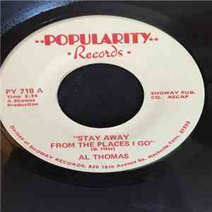 Al Thomas  - Stay Away From The Places I Go / My Life With You mp3 flac