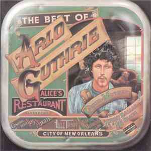 Arlo Guthrie - The Best Of Arlo Guthrie mp3 flac