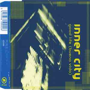 Inner City - Good Life (Buena Vida) mp3 flac