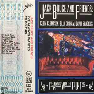 Jack Bruce And Friends - I've Always Wanted To Do This mp3 flac