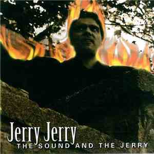 Jerry Jerry - The Sound and the Jerry mp3 flac