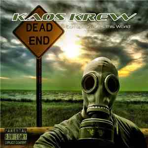 Kaos Krew - Corruption Rules This World mp3 flac