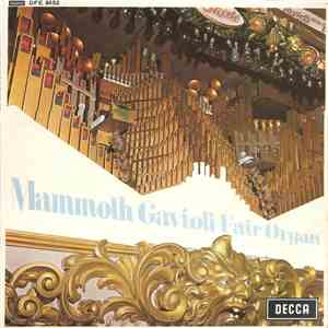 Mammoth Gavioli Fair Organ - Mammoth Gavioli Fair Organ mp3 flac