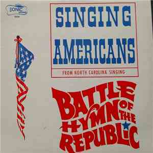 Singing Americans - Battle Hymn Of The Republic mp3 flac