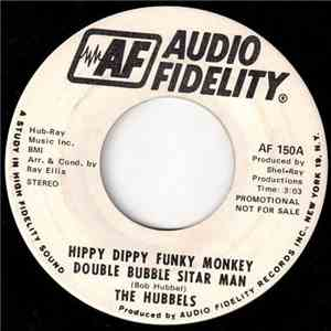 The Hubbels - Hippy Dippy Funky Monkey Double Bubble Sitar Man mp3 flac