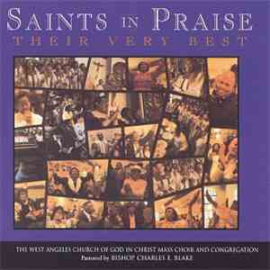 The West Angeles Church Of God In Christ Mass Choir And Congregation - Saints In Praise - Their Very Best mp3 flac