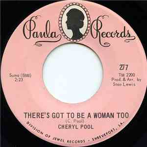 Cheryl Poole - There's Got To Be A Woman Too mp3 flac
